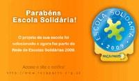 Americano e União conquistam Selo Escola Solidária 2009