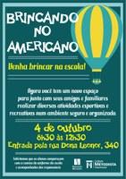 """""""Brincando no Americano"""" acontece no dia 04/10"""
