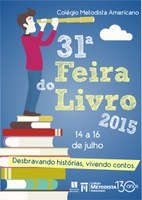 Feira do Livro do Colégio Americano acontece de 14 a 16 de julho
