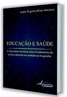 Ex-aluna lança livro sobre relação entre educação, saúde e dignidade
