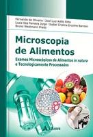 Ex-professor lança livro sobre microscopia de alimentos