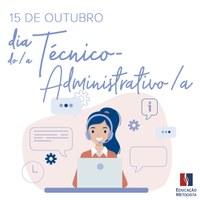 Feliz Dia do(a) Técnico-Administrativo(a)