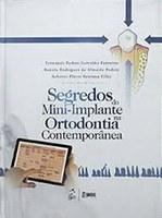 Mini-implante na ortodontia é tema de obra assinada por ex-alunos
