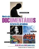 Sociedade contemporânea é tema de documentários de jornalismo