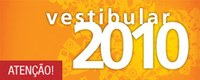 Vestibular 2010:  inscrições prorrogadas até sábado, 28